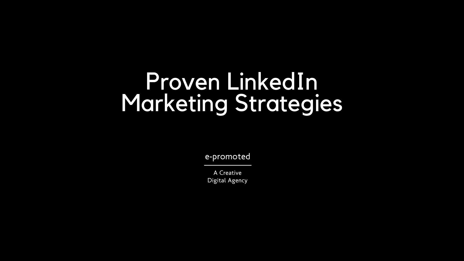 Proven LinkedIn Marketing Strategies